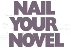 Nail Your Novel by Roz Morris